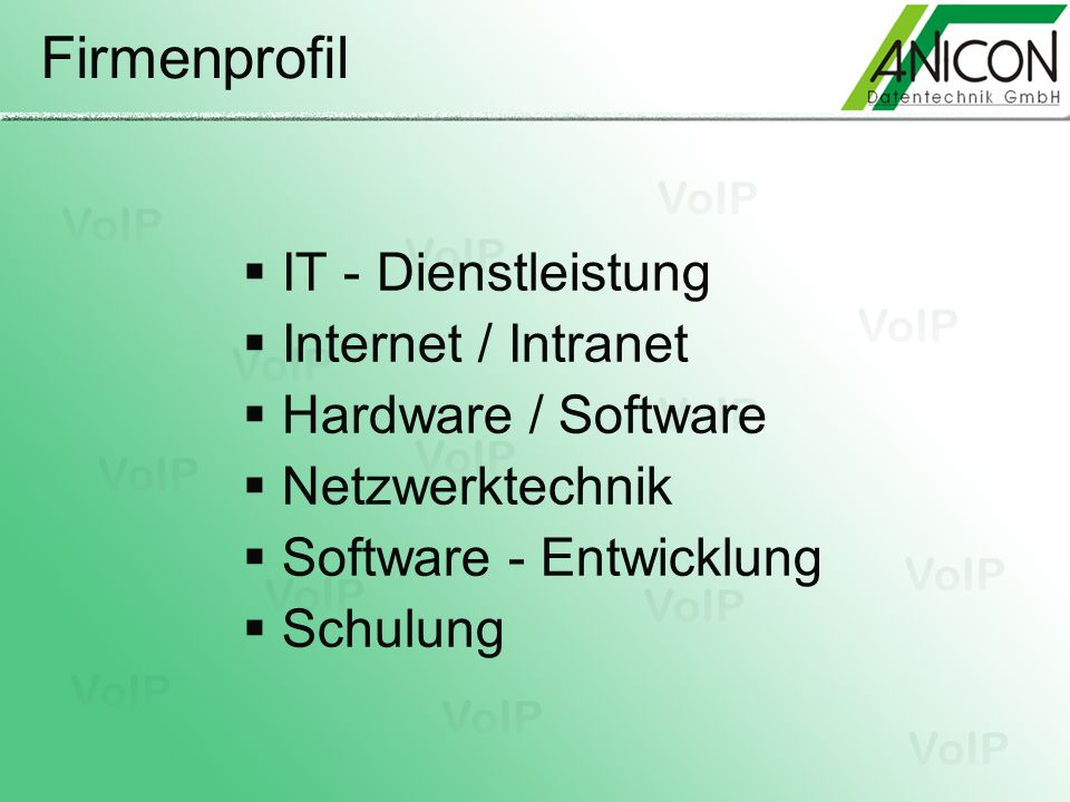 Firmenprofil IT - Dienstleistung Internet / Intranet