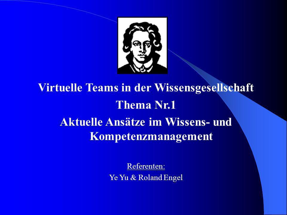 Virtuelle Teams in der Wissensgesellschaft Thema Nr.1