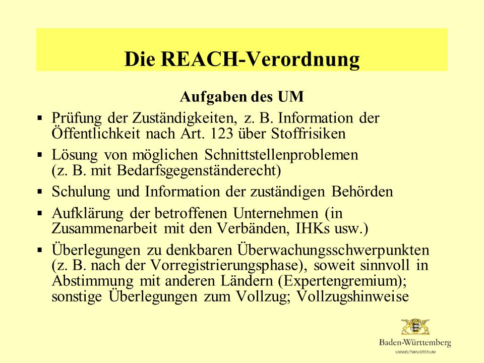 Die REACH-Verordnung Aufgaben des UM