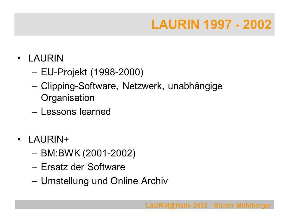 LAURIN 1997 - 2002 LAURIN EU-Projekt (1998-2000)