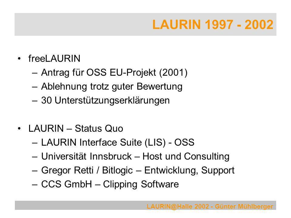 LAURIN 1997 - 2002 freeLAURIN Antrag für OSS EU-Projekt (2001)