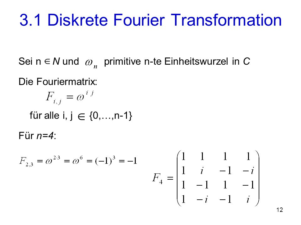 3.1 Diskrete Fourier Transformation