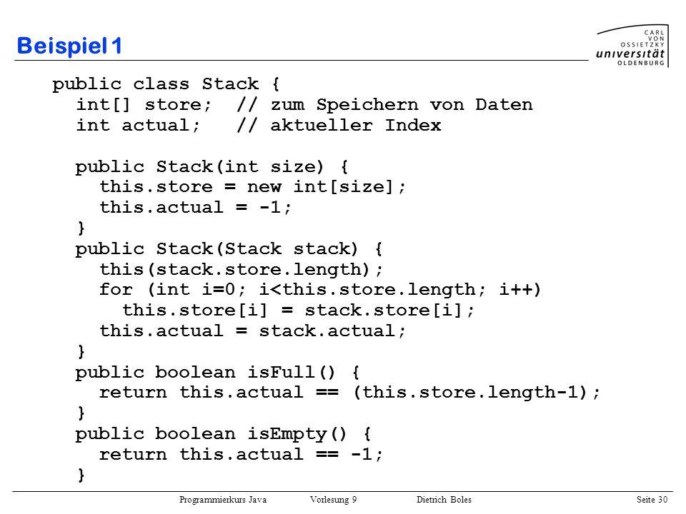Beispiel 1 public class Stack {