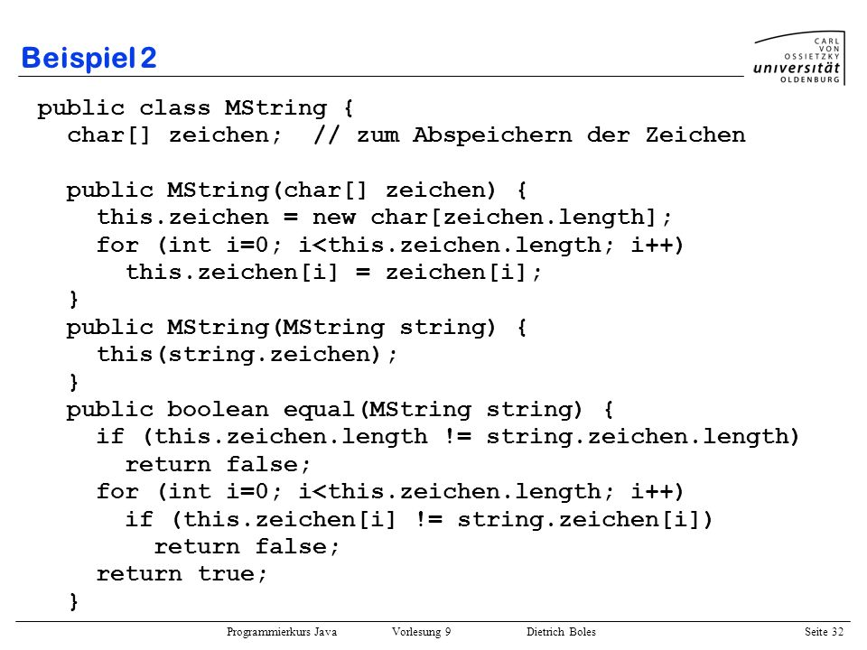 Beispiel 2 public class MString {