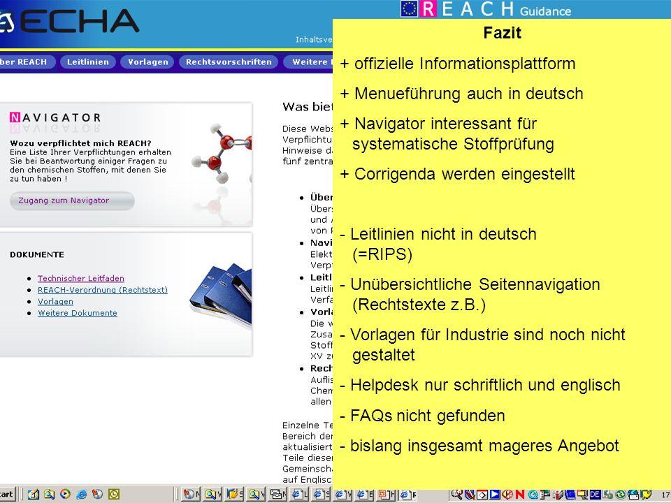 Fazit offizielle Informationsplattform. Menueführung auch in deutsch. Navigator interessant für systematische Stoffprüfung.