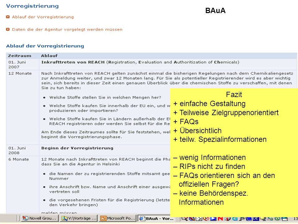 BAuA Fazit. einfache Gestaltung. Teilweise Zielgruppenorientiert. FAQs. Übersichtlich. teilw. Spezialinformationen.