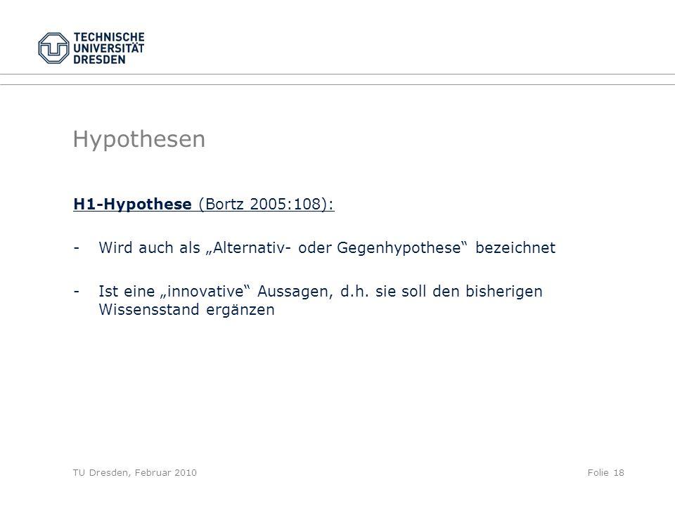Hypothesen H1-Hypothese (Bortz 2005:108):