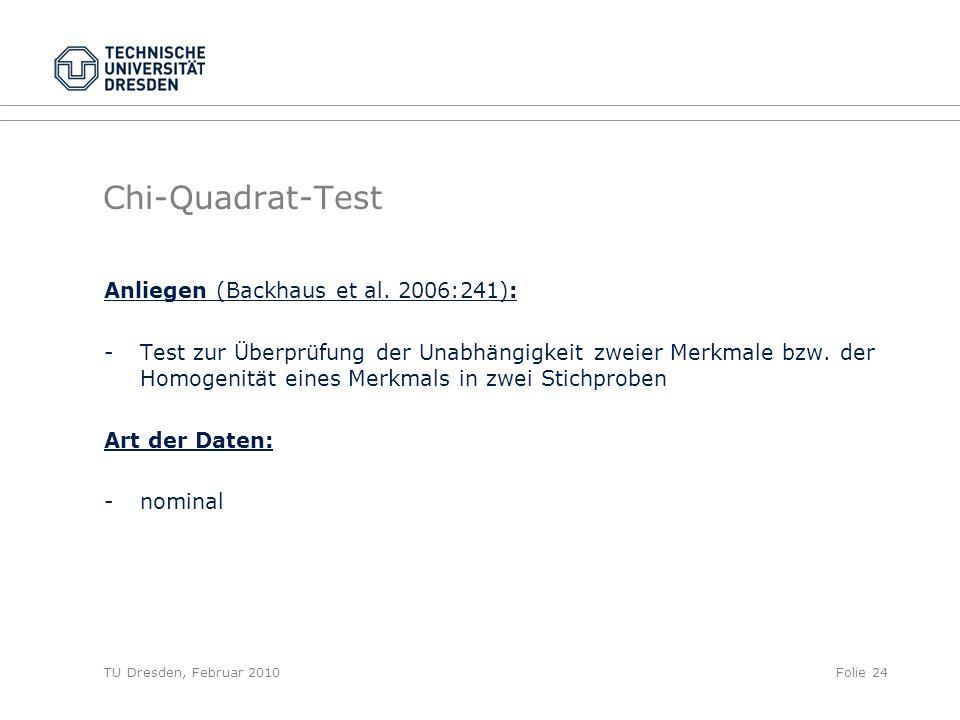 Chi-Quadrat-Test Anliegen (Backhaus et al. 2006:241):