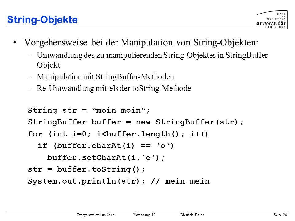 Vorgehensweise bei der Manipulation von String-Objekten: