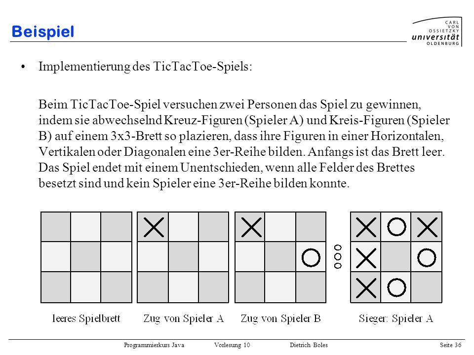 Beispiel Implementierung des TicTacToe-Spiels: