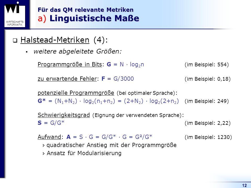 Für das QM relevante Metriken a) Linguistische Maße