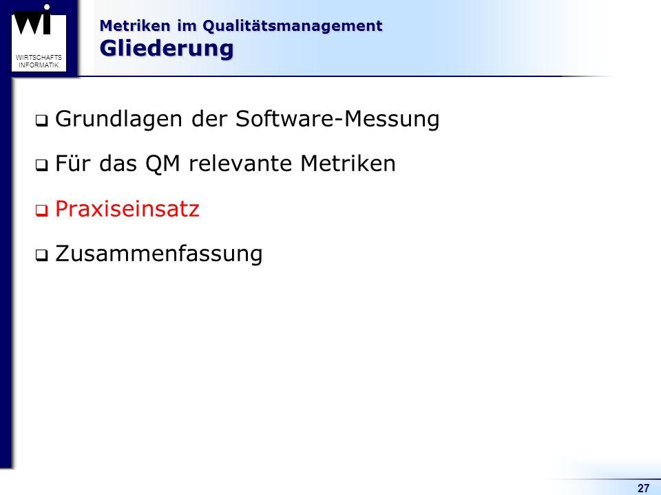 Metriken im Qualitätsmanagement Gliederung