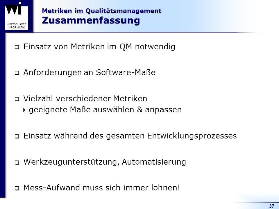 Metriken im Qualitätsmanagement Zusammenfassung
