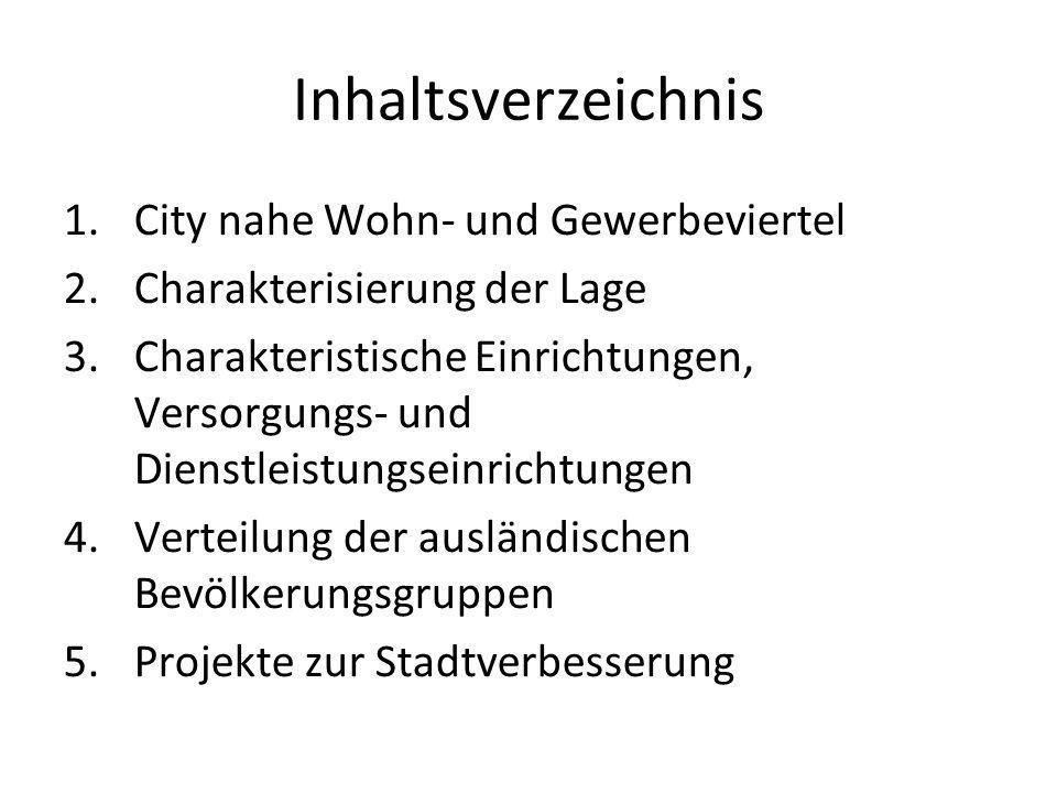 Inhaltsverzeichnis City nahe Wohn- und Gewerbeviertel
