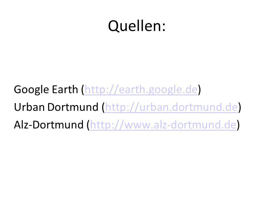 Quellen: Google Earth (http://earth.google.de)