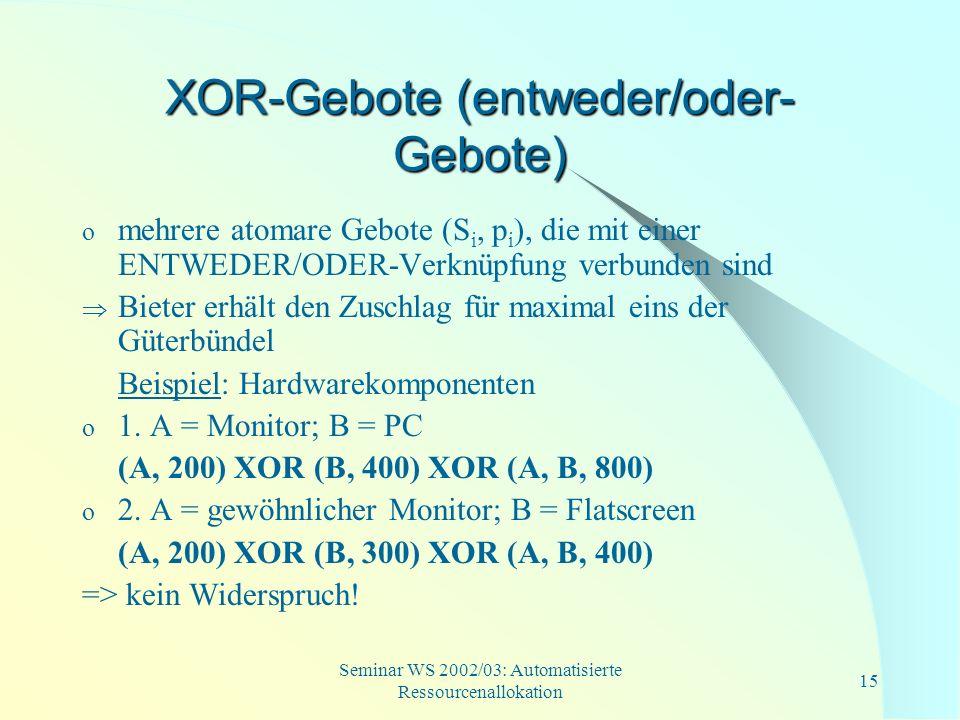 XOR-Gebote (entweder/oder-Gebote)