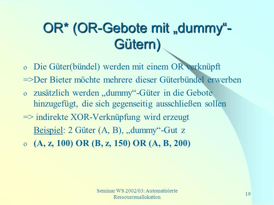 """OR* (OR-Gebote mit """"dummy -Gütern)"""