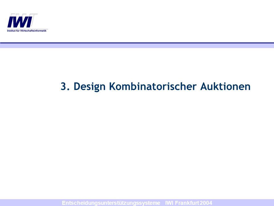 3. Design Kombinatorischer Auktionen