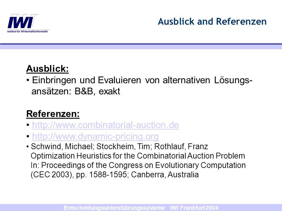 Ausblick and Referenzen