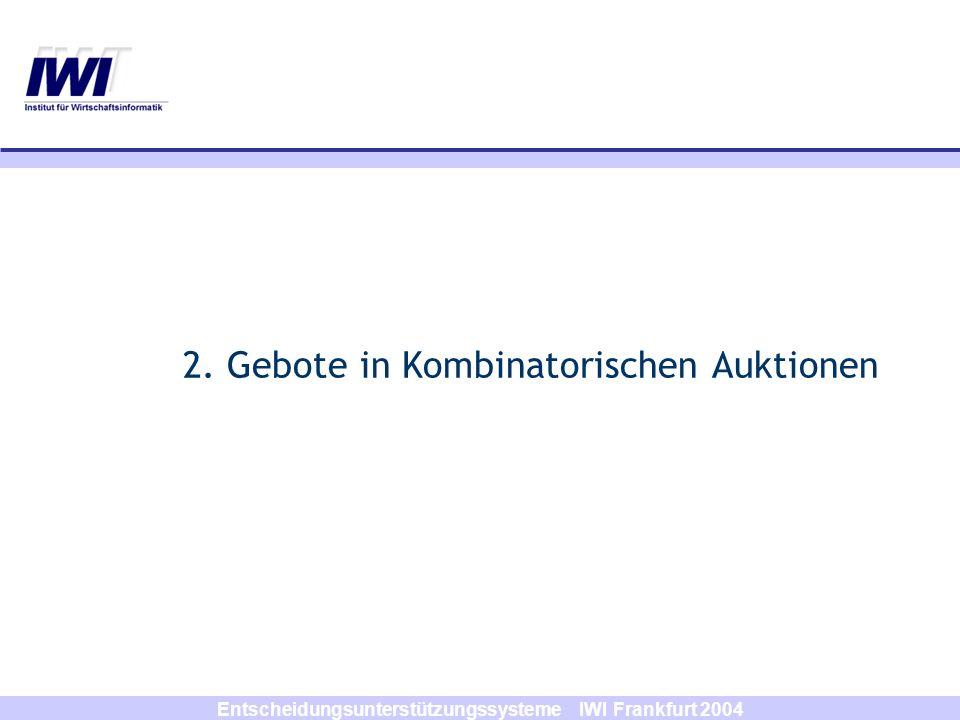 2. Gebote in Kombinatorischen Auktionen