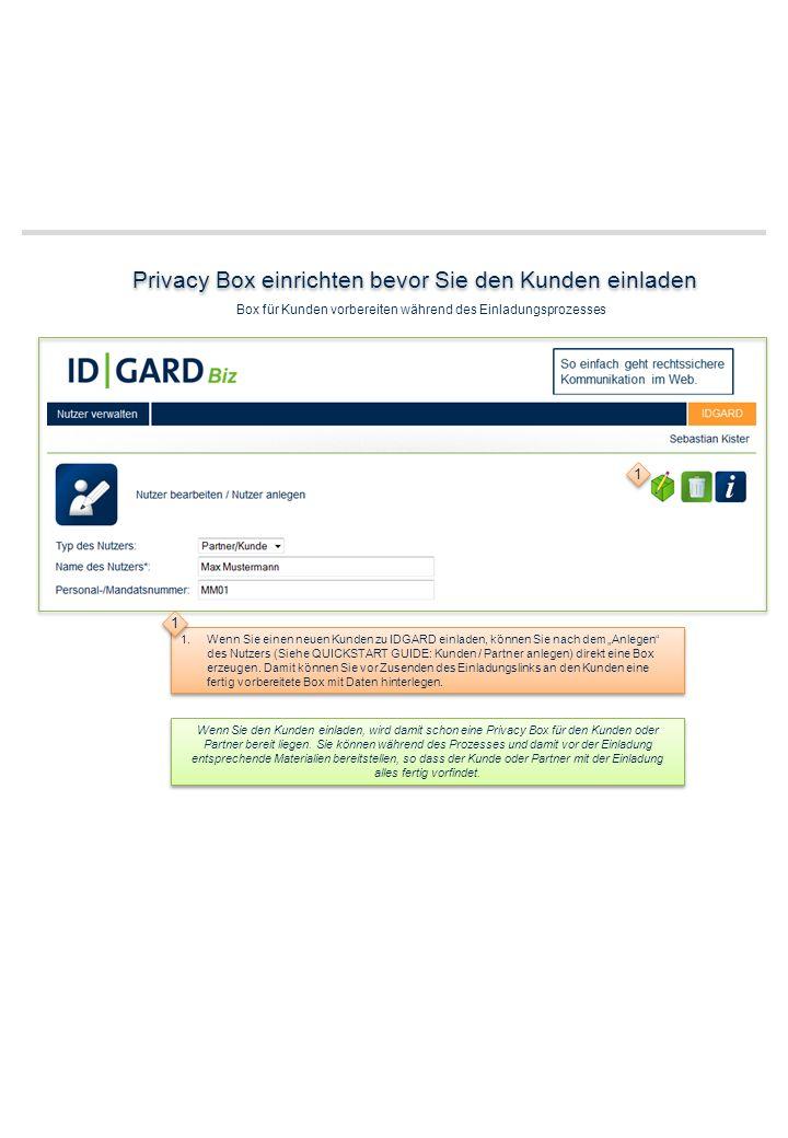 Privacy Box einrichten bevor Sie den Kunden einladen
