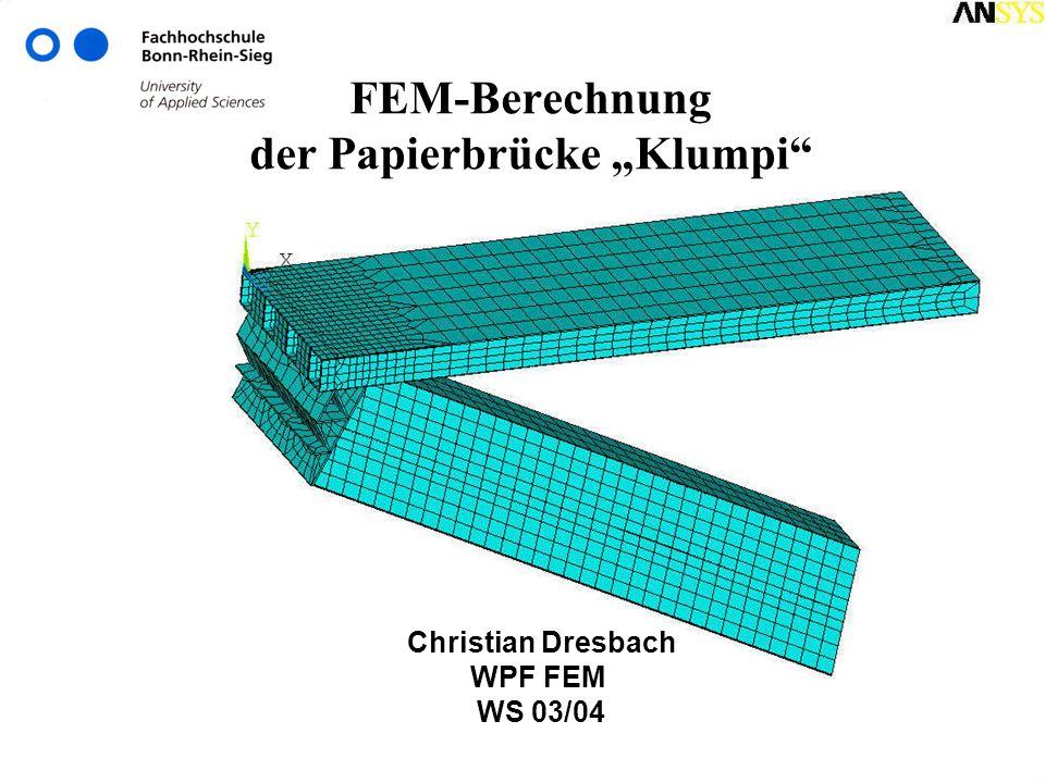 """FEM-Berechnung der Papierbrücke """"Klumpi"""