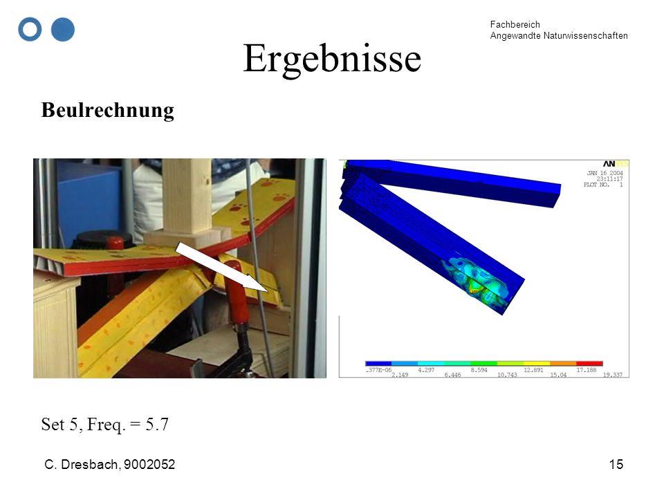 Ergebnisse Beulrechnung Set 5, Freq. = 5.7 C. Dresbach, 9002052