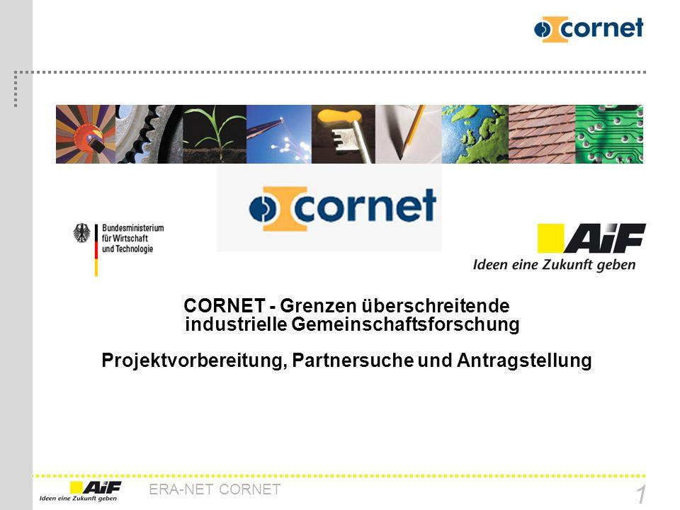 CORNET - Grenzen überschreitende industrielle Gemeinschaftsforschung