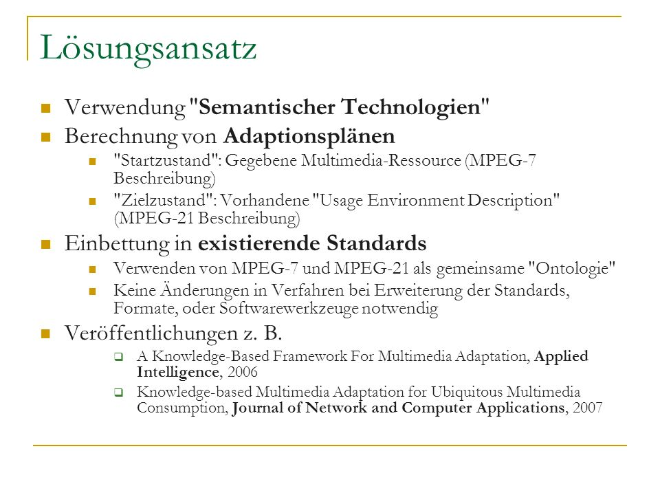 Lösungsansatz Verwendung Semantischer Technologien