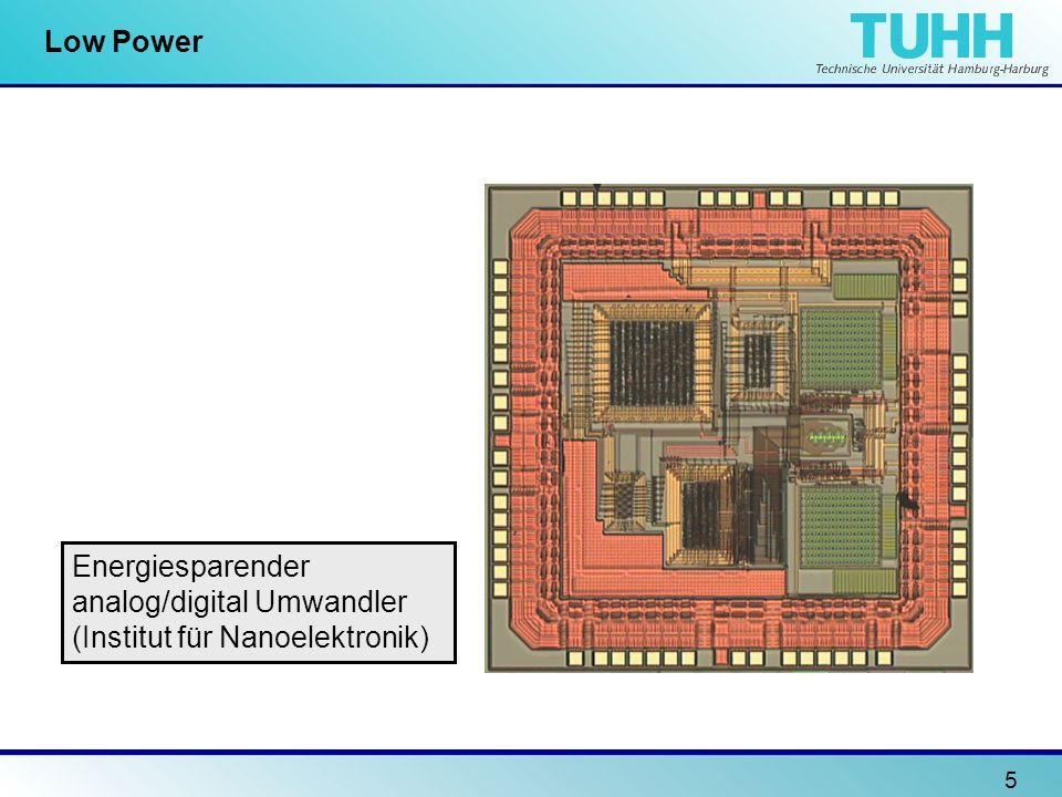 Low Power Energiesparender analog/digital Umwandler (Institut für Nanoelektronik)