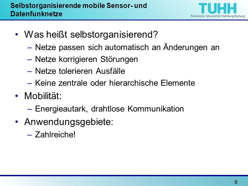 Selbstorganisierende mobile Sensor- und Datenfunknetze