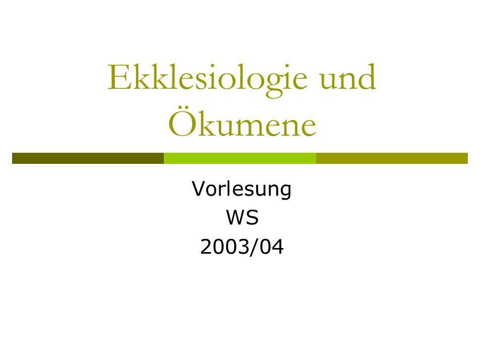 Ekklesiologie und Ökumene