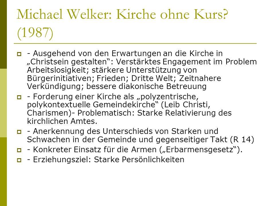 Michael Welker: Kirche ohne Kurs (1987)