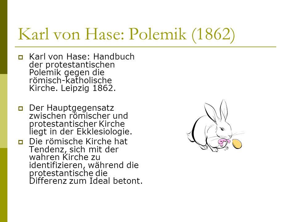 Karl von Hase: Polemik (1862)