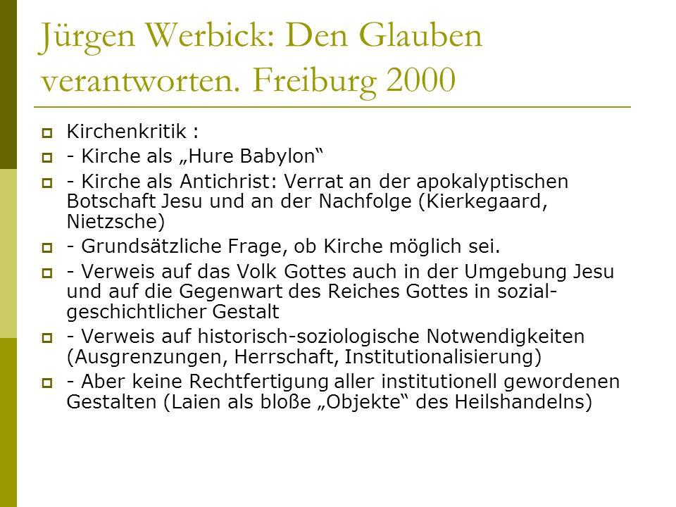 Jürgen Werbick: Den Glauben verantworten. Freiburg 2000