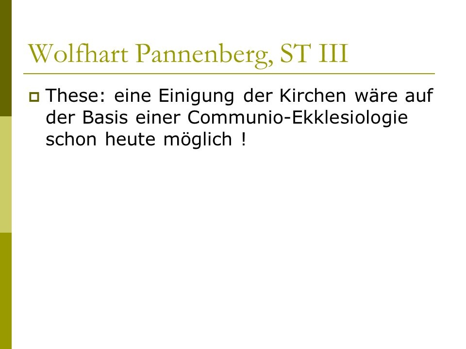 Wolfhart Pannenberg, ST III