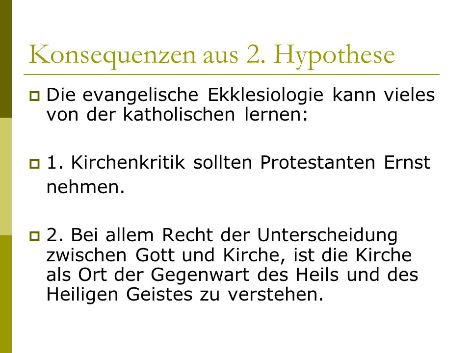 Konsequenzen aus 2. Hypothese