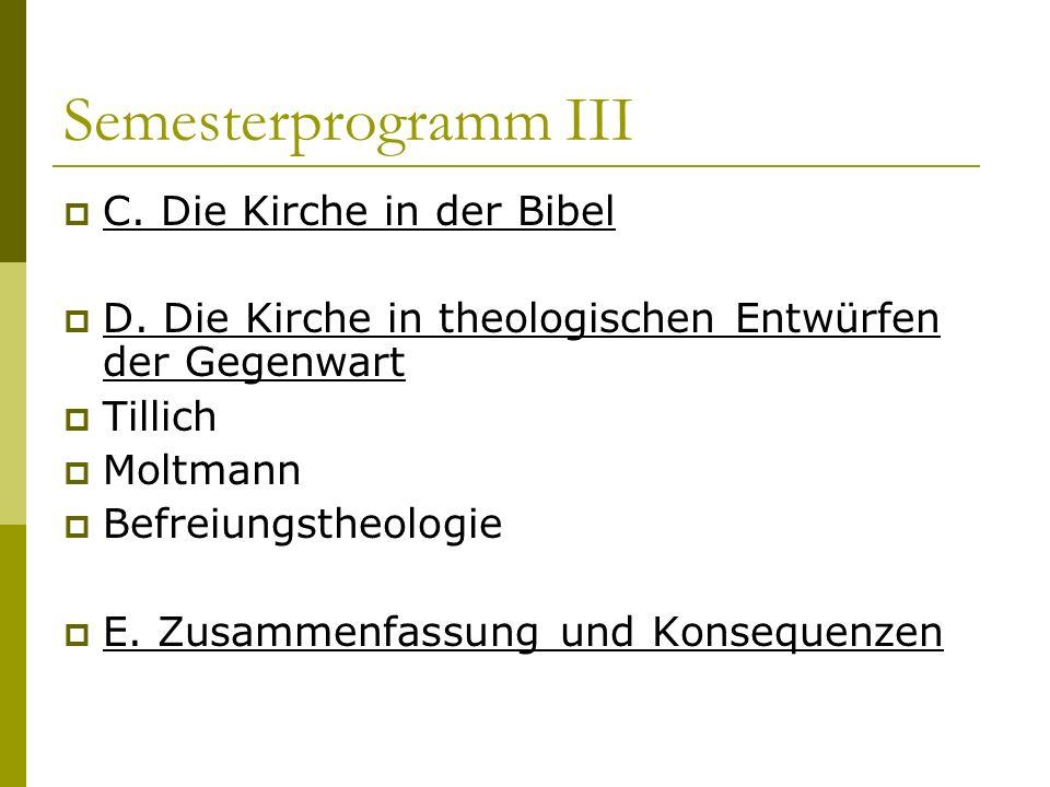 Semesterprogramm III C. Die Kirche in der Bibel