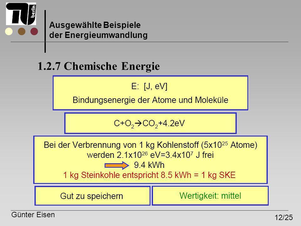 1.2.7 Chemische Energie Ausgewählte Beispiele der Energieumwandlung