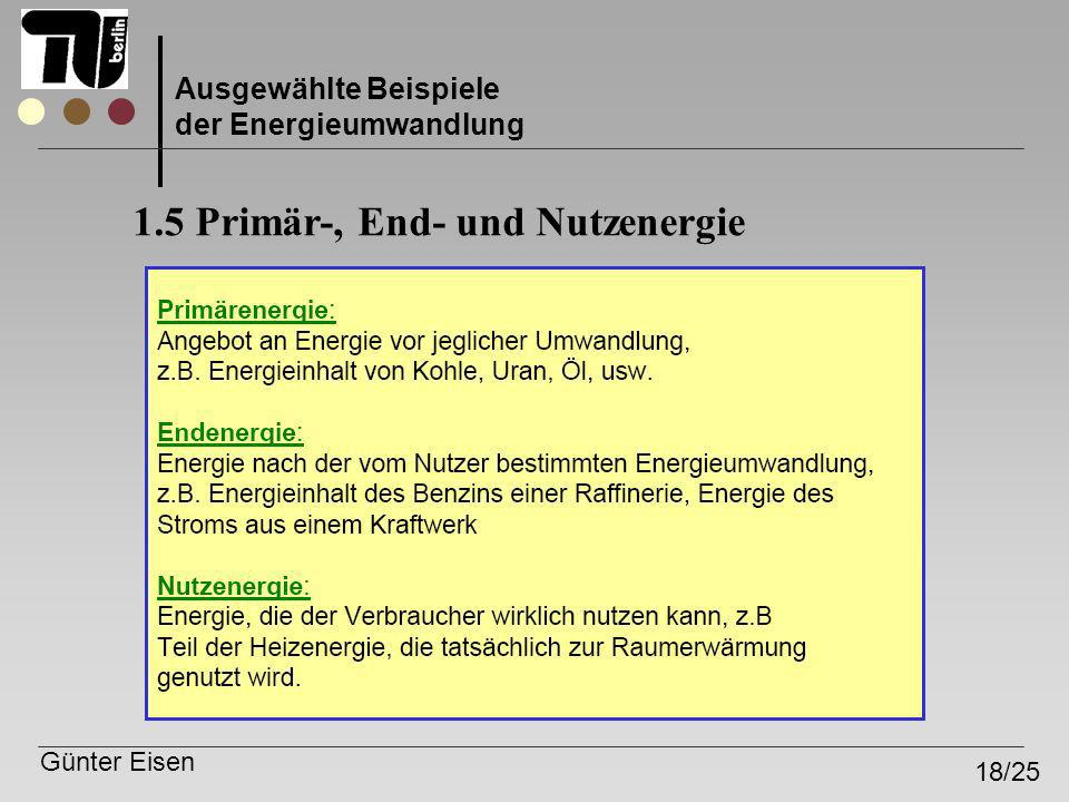 1.5 Primär-, End- und Nutzenergie
