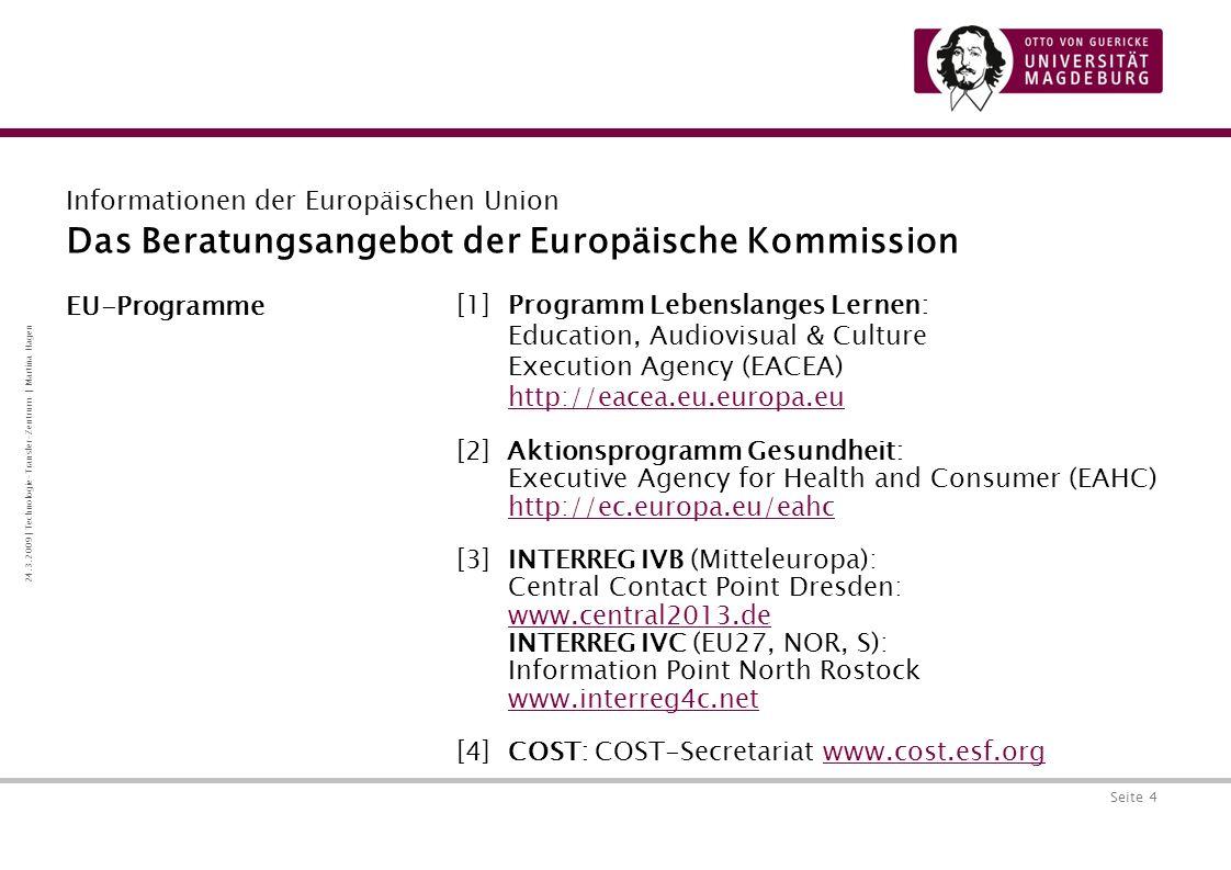 Das Beratungsangebot der Europäische Kommission