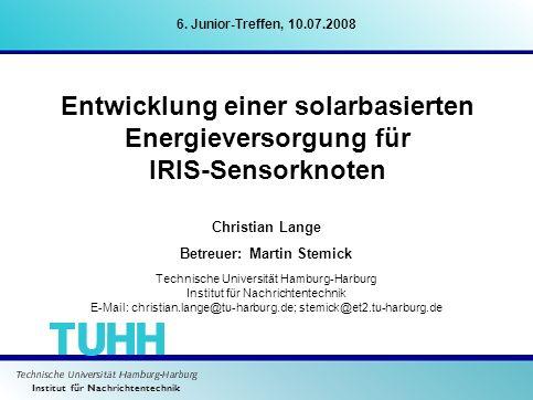 Entwicklung einer solarbasierten Energieversorgung für IRIS-Sensorknoten