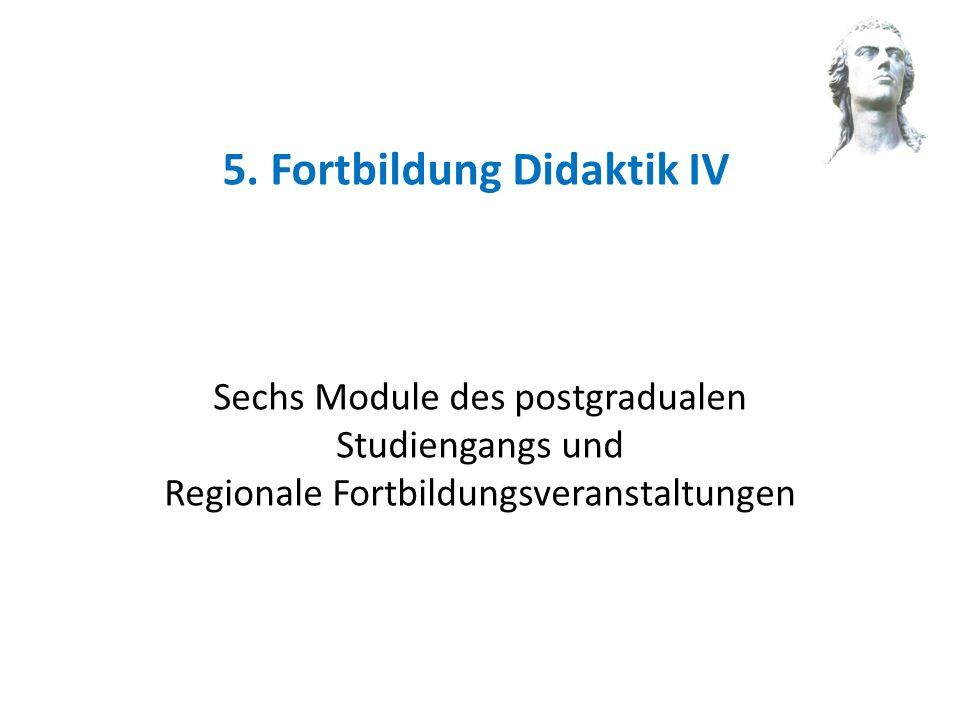 5. Fortbildung Didaktik IV