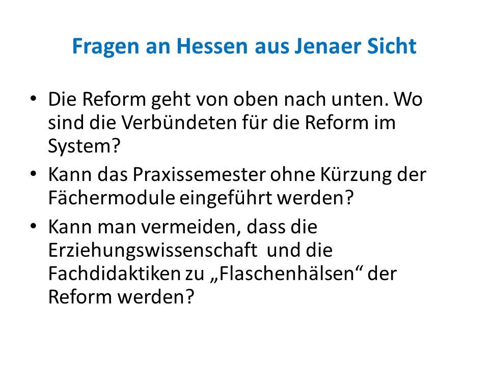 Fragen an Hessen aus Jenaer Sicht