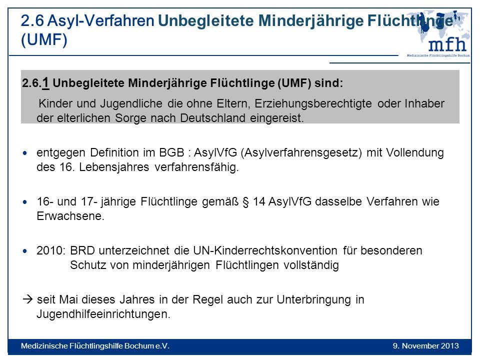 2.6 Asyl-Verfahren Unbegleitete Minderjährige Flüchtlinge (UMF)