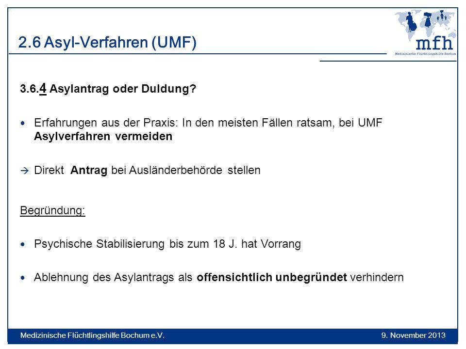 2.6 Asyl-Verfahren (UMF) 3.6.4 Asylantrag oder Duldung