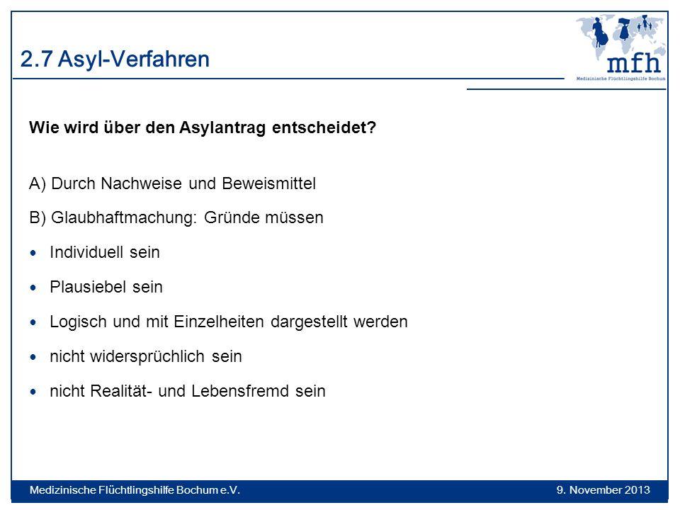 2.7 Asyl-Verfahren Wie wird über den Asylantrag entscheidet