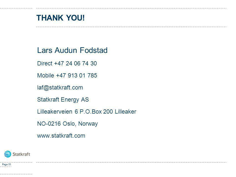 Thank you! Lars Audun Fodstad Direct +47 24 06 74 30