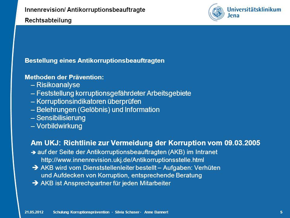 Am UKJ: Richtlinie zur Vermeidung der Korruption vom 09.03.2005