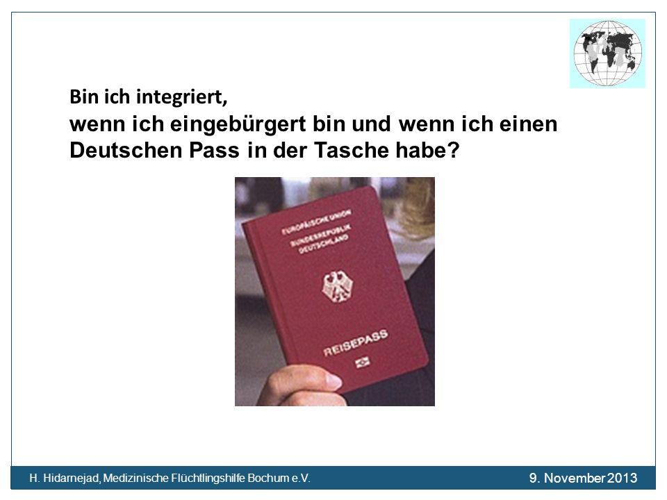 Bin ich integriert, wenn ich eingebürgert bin und wenn ich einen Deutschen Pass in der Tasche habe